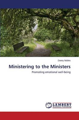 Ministering to the Ministers (Paperback)