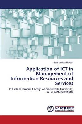 Application of Ict in Management of Information Resources and Services (Paperback)