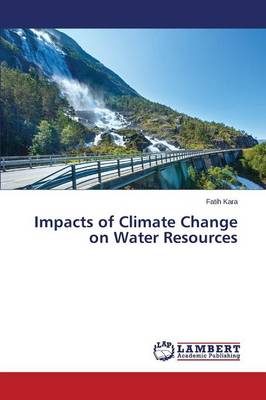 Impacts of Climate Change on Water Resources (Paperback)