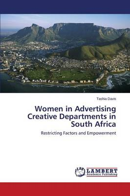 Women in Advertising Creative Departments in South Africa (Paperback)