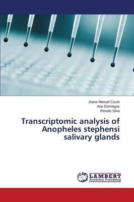 Transcriptomic Analysis of Anopheles Stephensi Salivary Glands (Paperback)