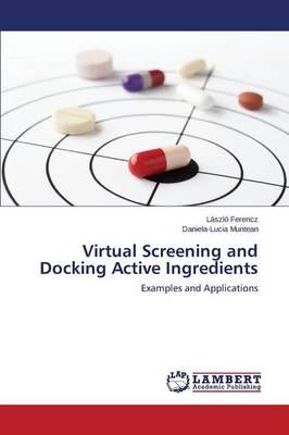 Virtual Screening and Docking Active Ingredients (Paperback)