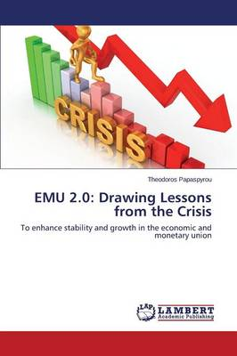 Emu 2.0: Drawing Lessons from the Crisis (Paperback)