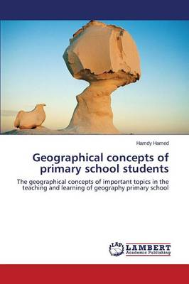 Geographical Concepts of Primary School Students (Paperback)