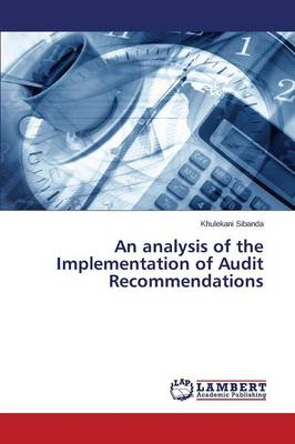 An Analysis of the Implementation of Audit Recommendations (Paperback)