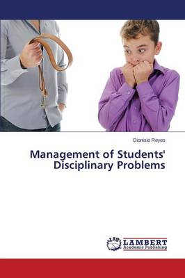 Management of Students' Disciplinary Problems (Paperback)