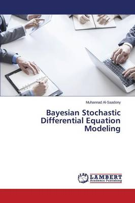 Bayesian Stochastic Differential Equation Modeling (Paperback)