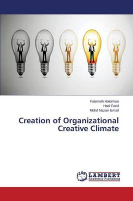 Creation of Organizational Creative Climate (Paperback)