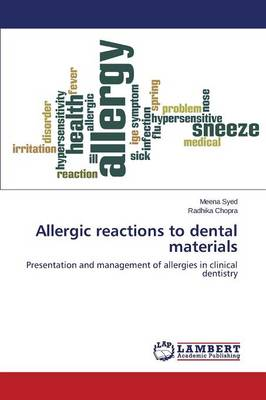 Allergic Reactions to Dental Materials (Paperback)
