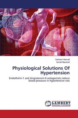Physiological Solutions of Hypertension (Paperback)