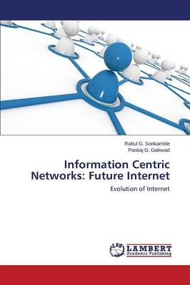 Information Centric Networks: Future Internet (Paperback)