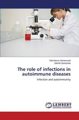 The Role of Infections in Autoimmune Diseases (Paperback)