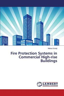 Fire Protection Systems in Commercial High-Rise Buildings (Paperback)
