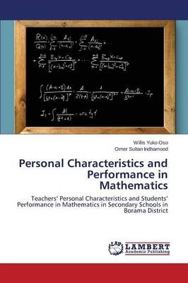 Personal Characteristics and Performance in Mathematics (Paperback)