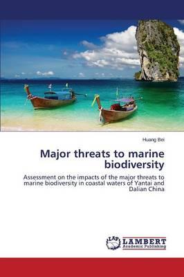 Major Threats to Marine Biodiversity (Paperback)
