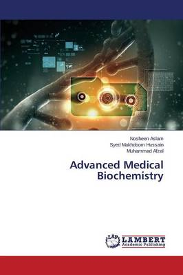 Advanced Medical Biochemistry (Paperback)
