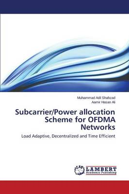 Subcarrier/Power Allocation Scheme for Ofdma Networks (Paperback)
