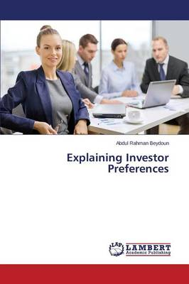 Explaining Investor Preferences (Paperback)