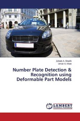 Number Plate Detection & Recognition Using Deformable Part Models (Paperback)
