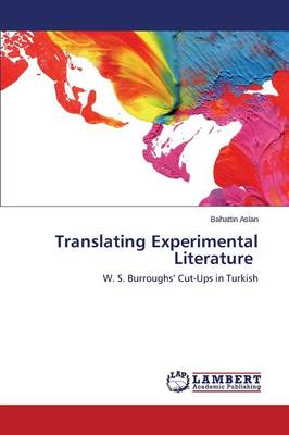 Translating Experimental Literature (Paperback)