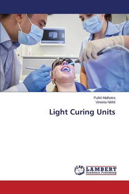Light Curing Units (Paperback)