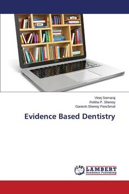 Evidence Based Dentistry (Paperback)