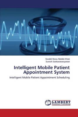 Intelligent Mobile Patient Appointment System (Paperback)