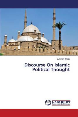 Discourse on Islamic Political Thought (Paperback)