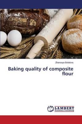 Baking Quality of Composite Flour (Paperback)