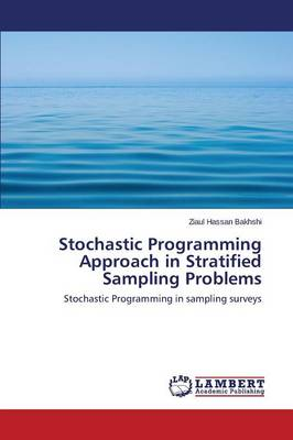 Stochastic Programming Approach in Stratified Sampling Problems (Paperback)