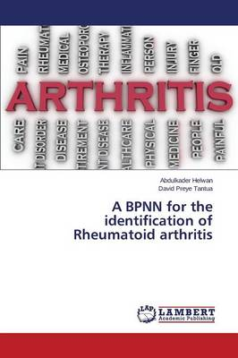 A Bpnn for the Identification of Rheumatoid Arthritis (Paperback)