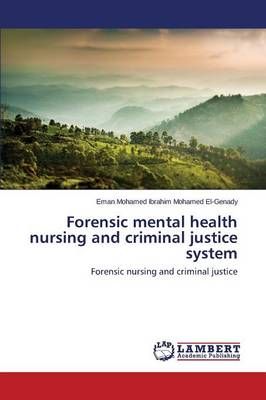 Forensic Mental Health Nursing and Criminal Justice System (Paperback)