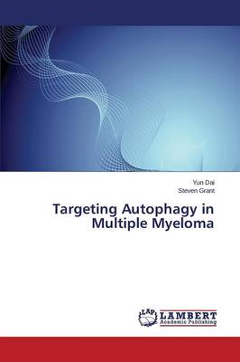 Targeting Autophagy in Multiple Myeloma (Paperback)