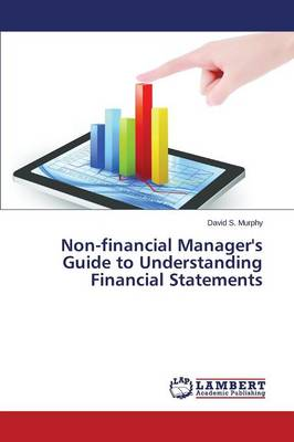 Non-Financial Manager's Guide to Understanding Financial Statements (Paperback)