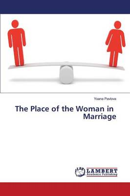 The Place of the Woman in Marriage (Paperback)