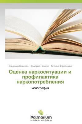 Otsenka Narkosituatsii I Profilaktika Narkopotrebleniya (Paperback)