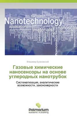 Gazovye Khimicheskie Nanosensory Na Osnove Uglerodnykh Nanotrubok (Paperback)