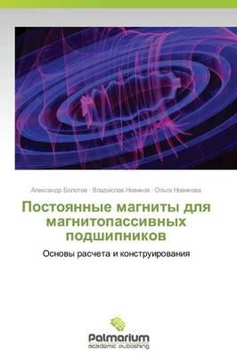 Postoyannye Magnity Dlya Magnitopassivnykh Podshipnikov (Paperback)