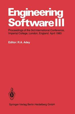 Engineering Software III: Proceedings of the 3rd International Conference, Imperial College, London, England. April 1983 (Paperback)