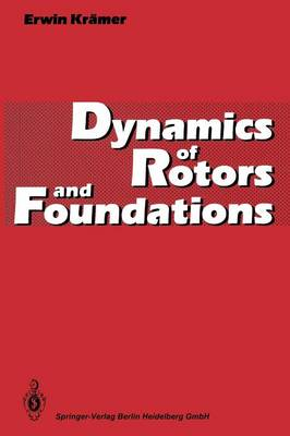 Dynamics of Rotors and Foundations (Paperback)