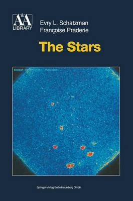The Stars - Astronomy and Astrophysics Library (Paperback)