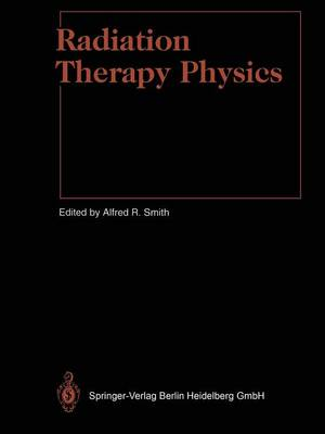 Radiation Therapy Physics - Medical Radiology (Paperback)