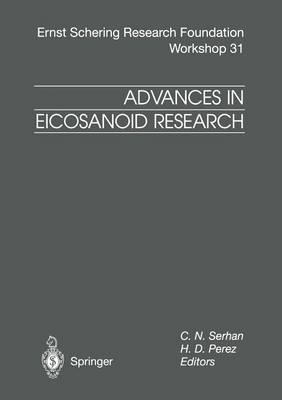 Advances in Eicosanoid Research - Ernst Schering Foundation Symposium Proceedings 31 (Paperback)