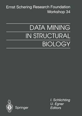 Data Mining in Structural Biology: Signal Transduction and Beyond - Ernst Schering Foundation Symposium Proceedings 34 (Paperback)