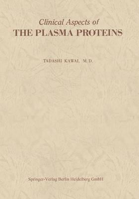 Clinical Aspects of The Plasma Proteins (Paperback)
