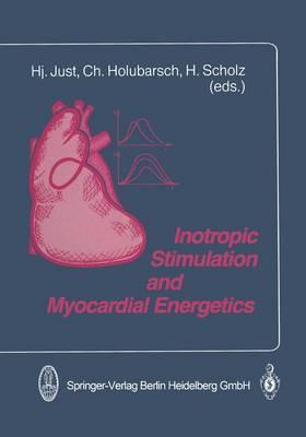 Inotropic Stimulation and Myocardial Energetics (Paperback)