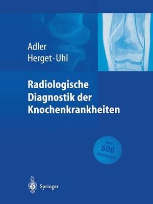 Radiologische Diagnostik Der Knochenkrankheiten (Paperback)