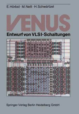 Venus: Entwurf Von Vlsi-Schaltungen (Paperback)