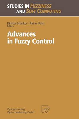 Advances in Fuzzy Control - Studies in Fuzziness and Soft Computing 16 (Paperback)