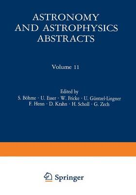 Literature 1974, Part 1 - Astronomy and Astrophysics Abstracts 11 (Paperback)